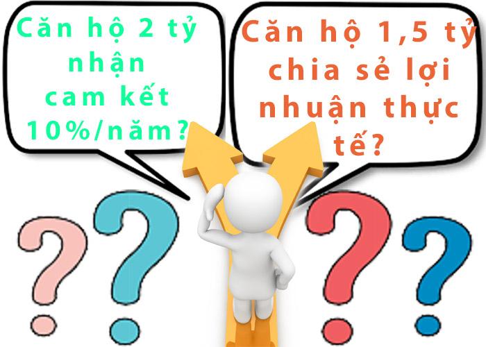 Chọn condotel 2 tỷ nhận cam kết lợi nhuận 10{befb343f62f1c94bb7f7ca7de3e2b6728d06fe5dec5701e1a2b242337df5e739}/năm hay condotel 1,5 tỷ nhận chia sẻ theo lợi nhuận thực tế?